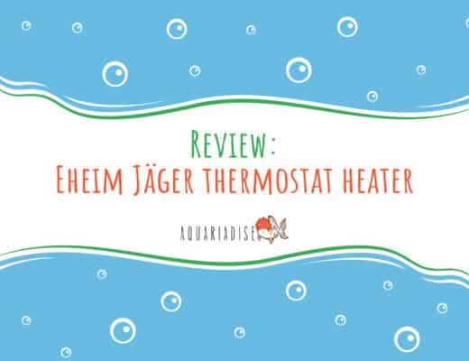 Review Eheim Jäger thermostat heater